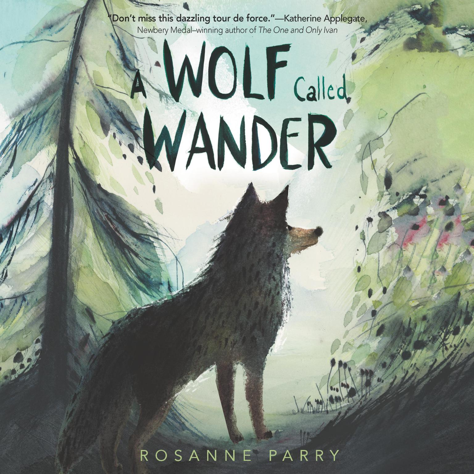 Printable A Wolf Called Wander Audiobook Cover Art
