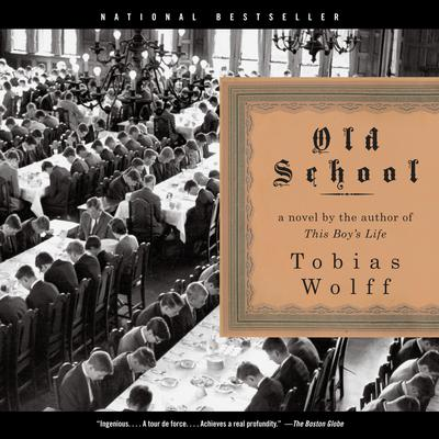 Old School Audiobook, by Tobias Wolff