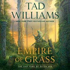 Empire of Grass Audiobook, by Tad Williams