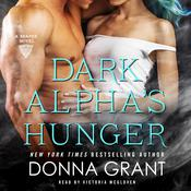 Dark Alphas Hunger Audiobook, by Donna Grant|