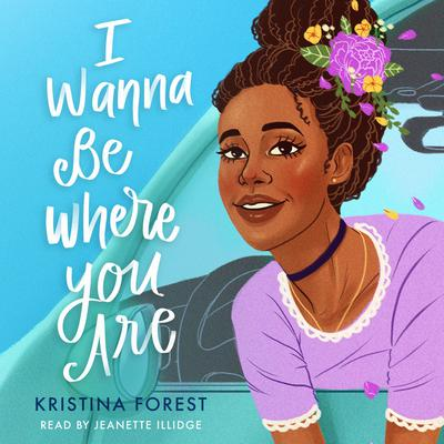 I Wanna Be Where You Are Audiobook, by Kristina Forest