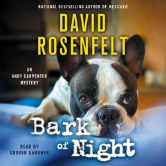Bark of Night Audiobook, by David Rosenfelt