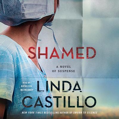 Shamed: A Kate Burkholder Novel Audiobook, by Linda Castillo