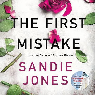 The First Mistake Audiobook, by Sandie Jones