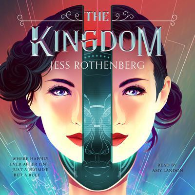 The Kingdom Audiobook, by Jess Rothenberg