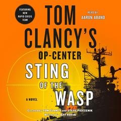 Tom Clancy's Op-Center: Sting of the Wasp Audiobook, by Jeff Rovin