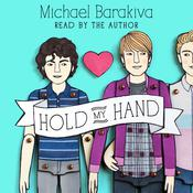 Hold My Hand Audiobook, by Michael Barakiva