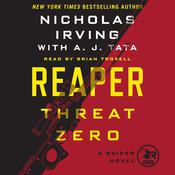 Reaper: Threat Zero: A Sniper Novel Audiobook, by A. J. Tata, Nicholas Irving