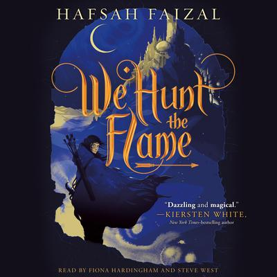 We Hunt the Flame Audiobook, by Hafsah Faizal