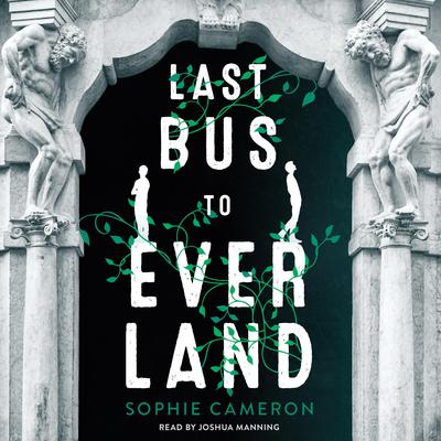 Last Bus to Everland Audiobook, by Sophie Cameron