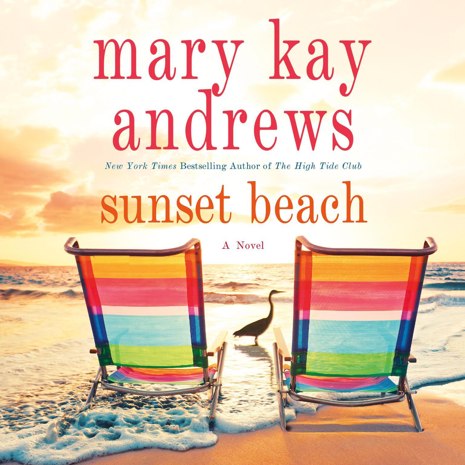 Sunset Beach: A Novel Audiobook, by Mary Kay Andrews