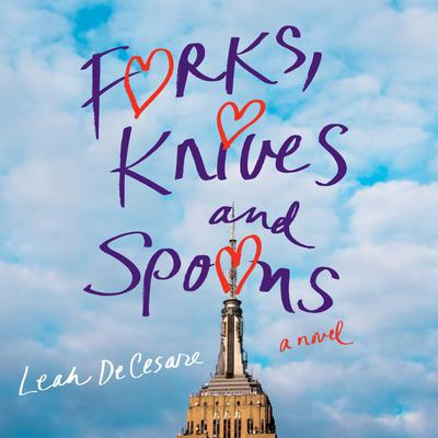 Forks, Knives, and Spoons Audiobook, by Leah DeCesare