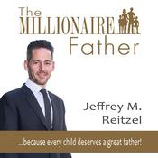 The Millionaire Father: because every child deserves a great father Audiobook, by Author Info Added Soon