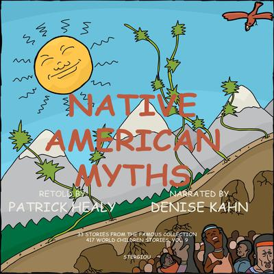 Native American Myths Audiobook, by Patrick Healy