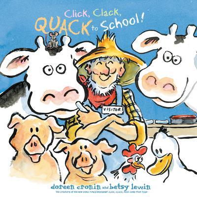 Click, Clack, Quack to School! Audiobook, by Doreen Cronin