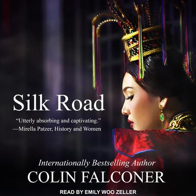Silk Road Audiobook, by Colin Falconer
