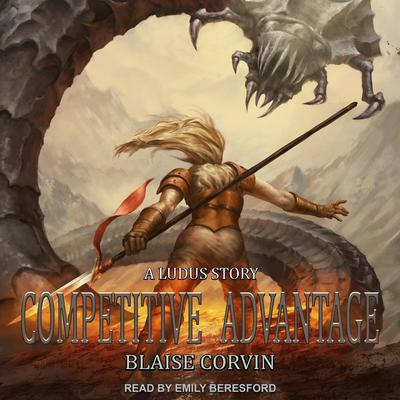 Competitive Advantage Audiobook, by Blaise Corvin