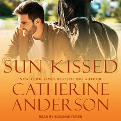 Sun Kissed Audiobook, by Catherine Anderson