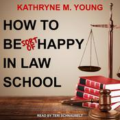 How to Be Sort of Happy in Law School Audiobook, by Author Info Added Soon