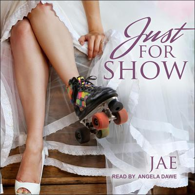 Just for Show Audiobook, by Jae