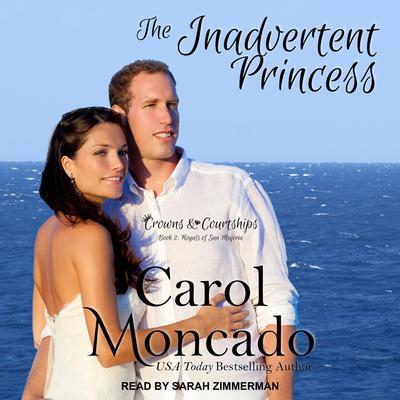 The Inadvertent Princess Audiobook, by Carol Moncado