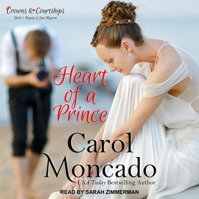 Heart of a Prince Audiobook, by Carol Moncado