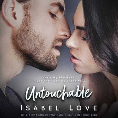 Untouchable Audiobook, by Isabel Love