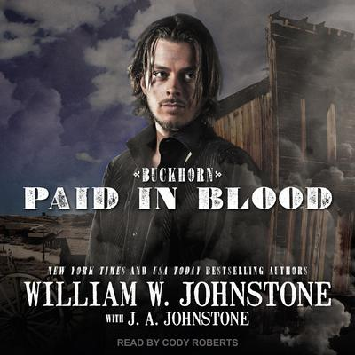 Paid in Blood Audiobook, by J. A. Johnstone