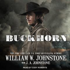 Buckhorn Audiobook, by J. A. Johnstone, William W. Johnstone