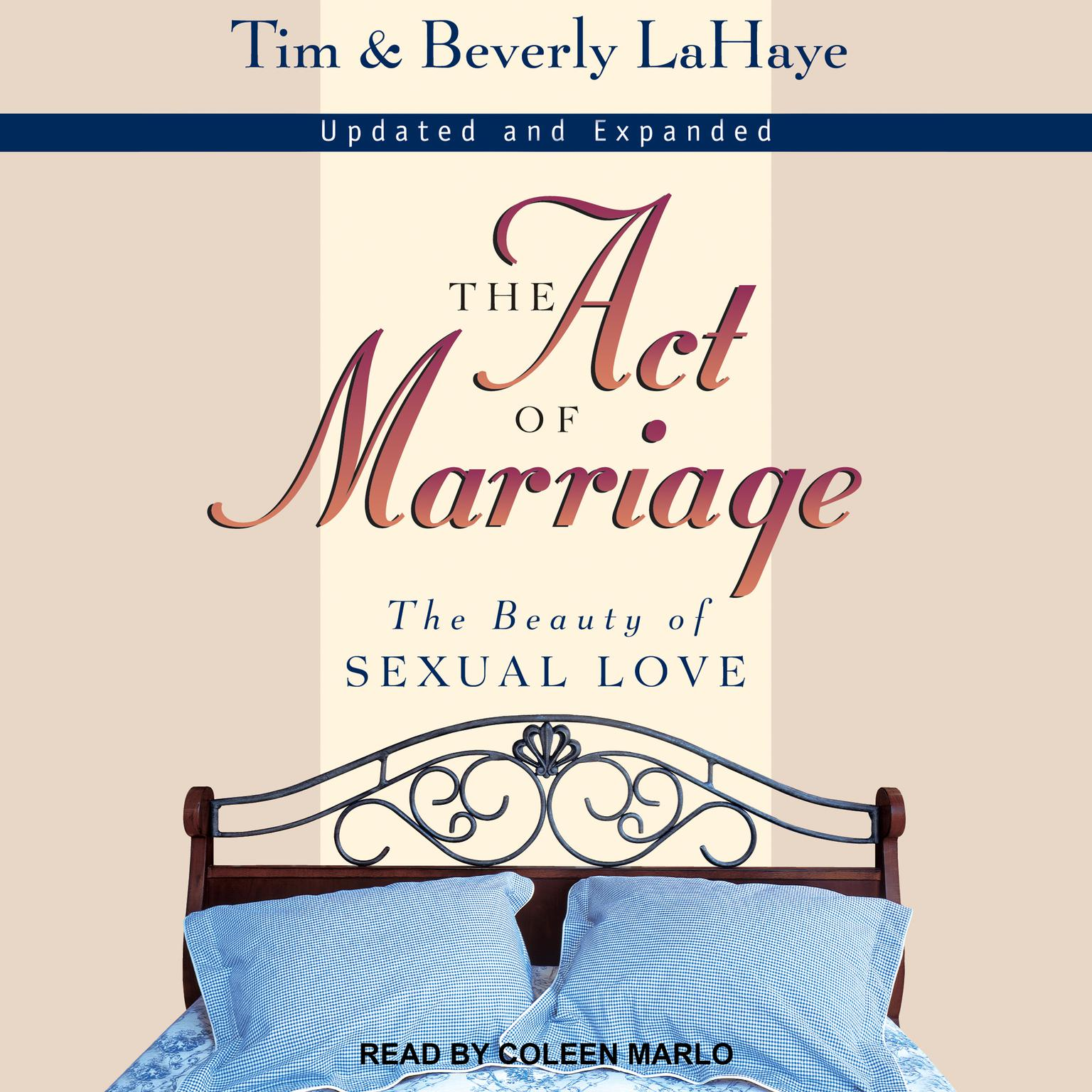Printable The Act of Marriage: The Beauty of Sexual Love Audiobook Cover Art