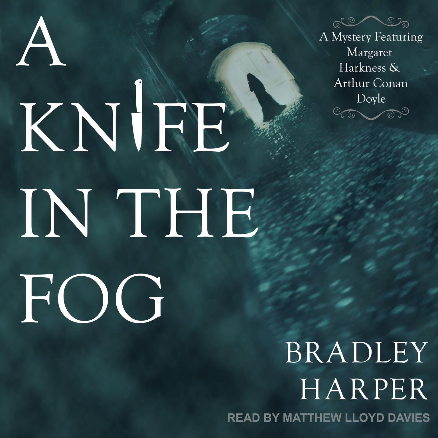 Printable A Knife in the Fog: A Mystery Featuring Margaret Harkness and Arthur Conan Doyle Audiobook Cover Art