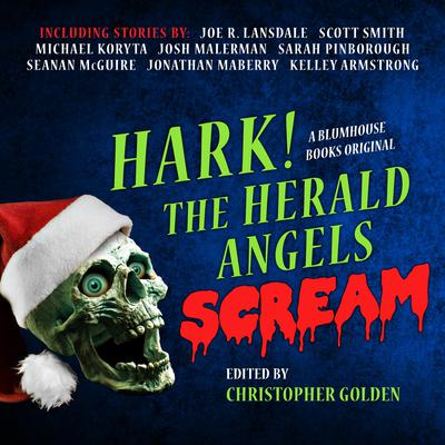 Hark! The Herald Angels Scream Audiobook, by Author Info Added Soon