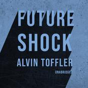 Future Shock Audiobook, by Alvin Toffler