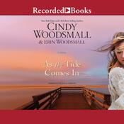 As the Tide Comes In Audiobook, by Cindy Woodsmall