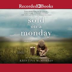 Sold on a Monday Audiobook, by Kristina McMorris