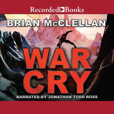 War Cry Audiobook, by Brian McClellan