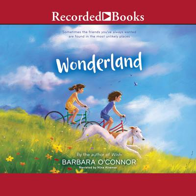 Wonderland Audiobook, by Barbara O'Connor