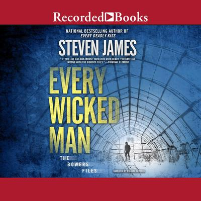 Every Wicked Man Audiobook, by Steven James