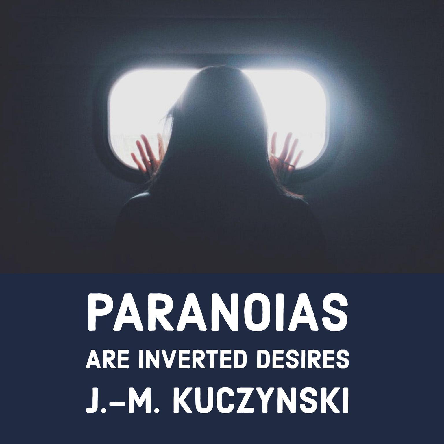 Printable Paranoias are Inverted Desires Audiobook Cover Art