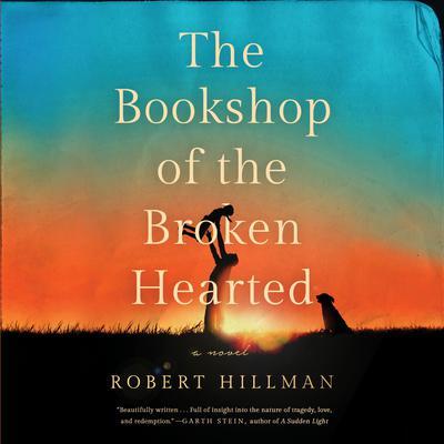 The Bookshop of the Broken Hearted Audiobook, by Robert Hillman