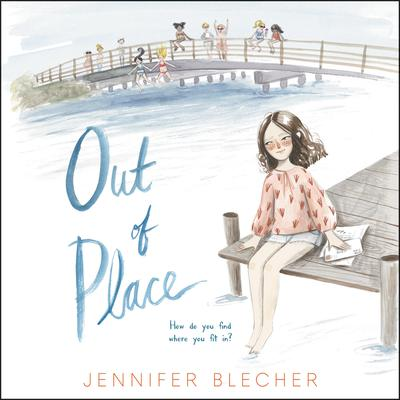 Out of Place Audiobook, by Jennifer Blecher
