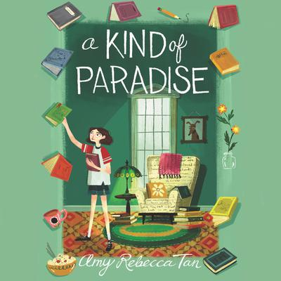 A Kind of Paradise Audiobook, by Amy Rebecca Tan
