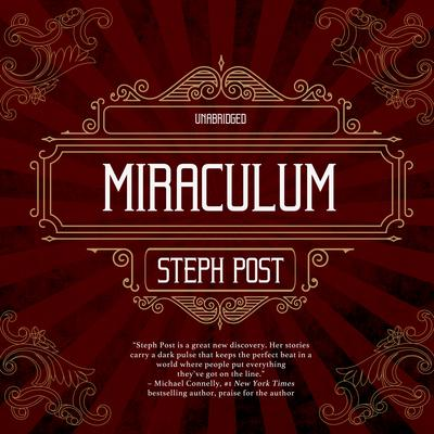 Miraculum Audiobook, by Steph Post
