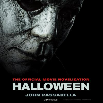 Halloween: The Official Movie Novelization Audiobook, by John Passarella