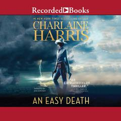 An Easy Death Audiobook, by Charlaine Harris