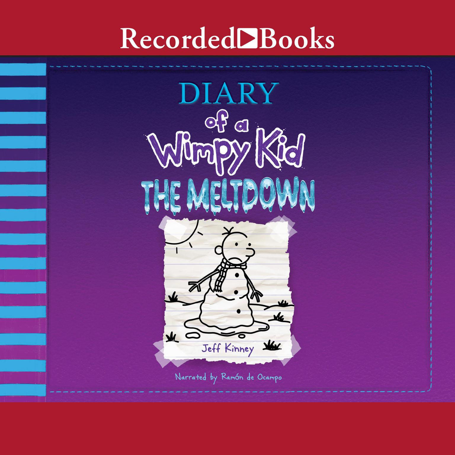 Diary Of A Wimpy Kid The Meltdown Audiobook Listen Instantly