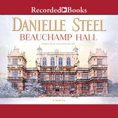 Beauchamp Hall Audiobook, by Danielle Steel