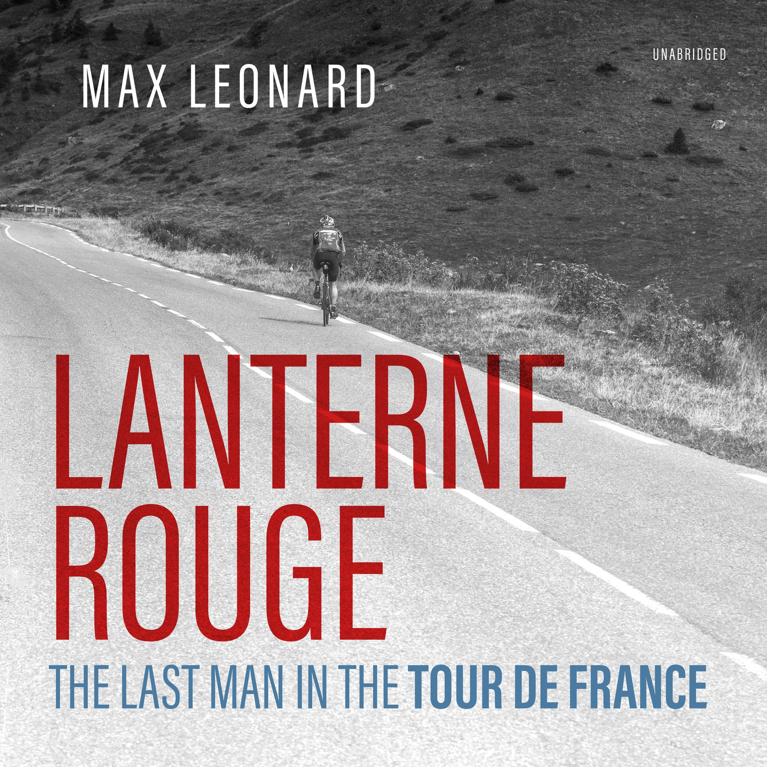 Printable Lanterne Rouge: The Last Man in the Tour de France Audiobook Cover Art