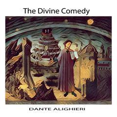 The Divine Comedy by Dante Alighieri Audiobook, by Dante Alighieri