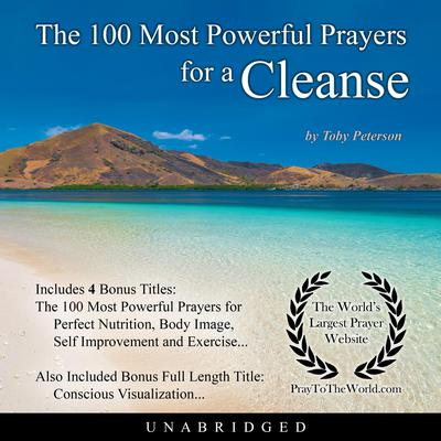 The 100 Most Powerful Prayers for a Cleanse Audiobook, by Toby Peterson